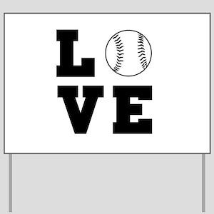 Baseball love Yard Sign