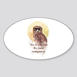 I will not fix your computer Geek Owl in Glasses S