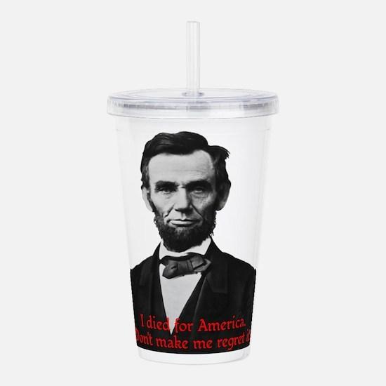 Abraham Lincoln's American Pride Acrylic Double-wa