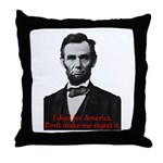 Abraham Lincoln's American Pride Throw Pillow