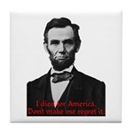 Abraham Lincoln's American Pride Tile Coaster
