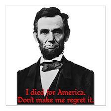 Abraham Lincoln's American Pride Square Car Magnet