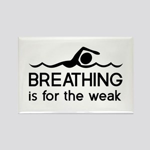 Breathing is for the weak Magnets