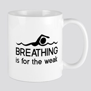 Breathing is for the weak Mugs