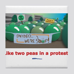 ...in a protest Tile Coaster