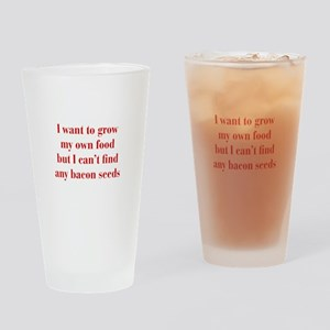 bacon-seeds-bod-red Drinking Glass