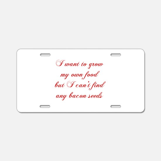 bacon-seeds-cho-red Aluminum License Plate