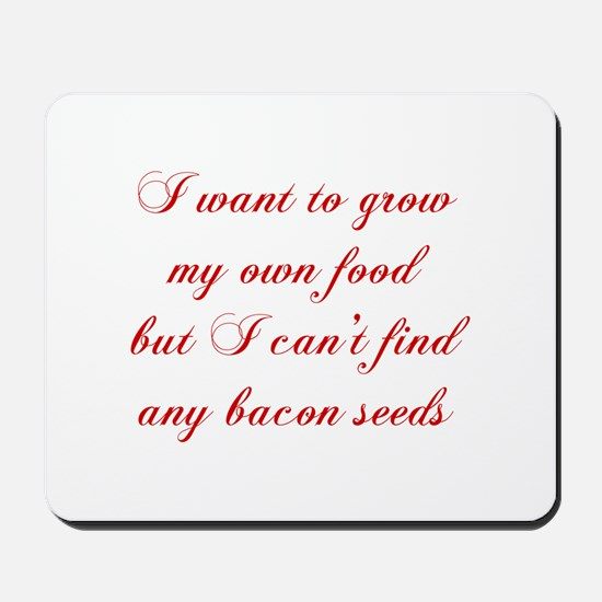 bacon-seeds-cho-red Mousepad
