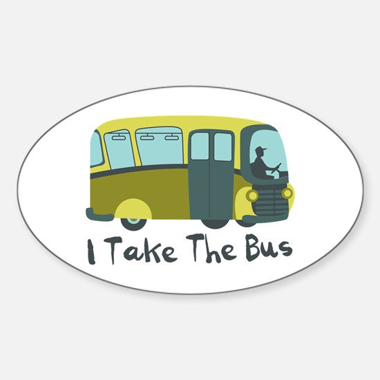 I Take The Bus Decal