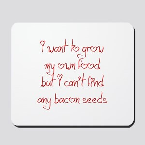 bacon-seeds-jel-red Mousepad