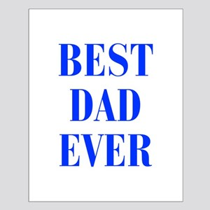 best-dad-ever-BOD-BLUE Posters