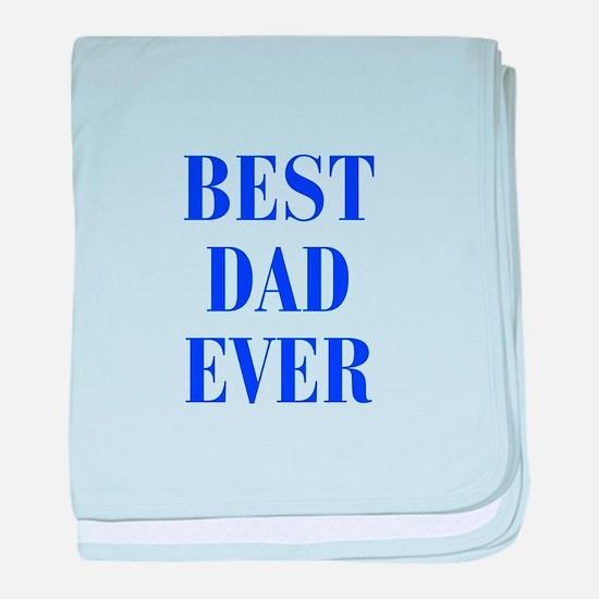 best-dad-ever-BOD-BLUE baby blanket