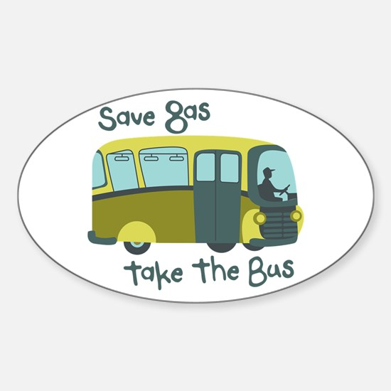 Save Gas, Take The Bus Decal