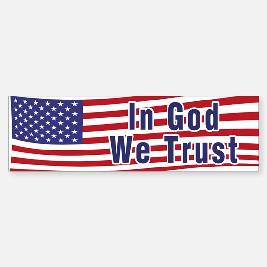 In God We Trust (bumper) Bumper Bumper Bumper Sticker