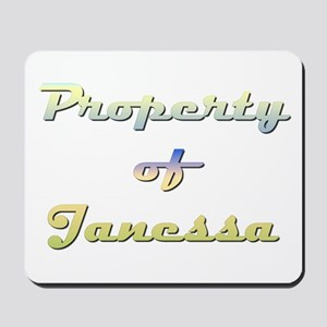 Property Of Janessa Female Mousepad