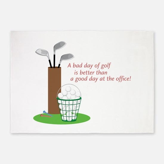 Bad Day Of Golf 5'x7'Area Rug