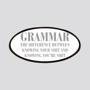 Grammar the difference between knowing your shit a