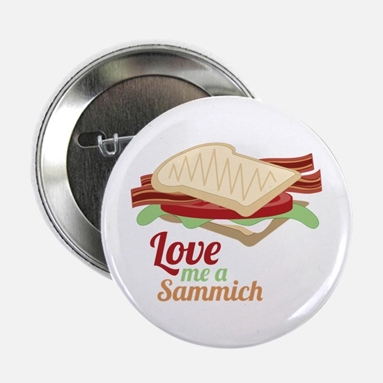 "Sammich Love 2.25"" Button"