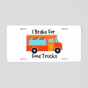 I Brake For Food Trucks Aluminum License Plate