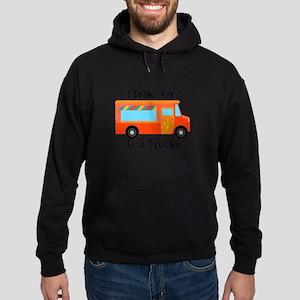 I Brake For Food Trucks Hoodie