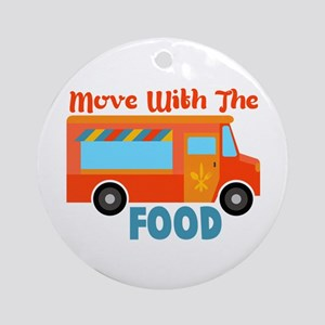 Move With The Food Ornament (Round)