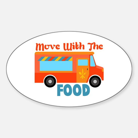 Move With The Food Decal