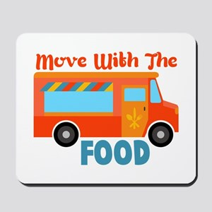 Move With The Food Mousepad