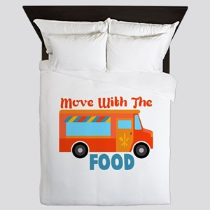 Move With The Food Queen Duvet