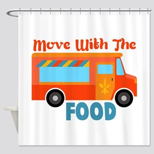 Move With The Food Shower Curtain