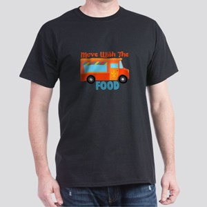 Move With The Food T-Shirt