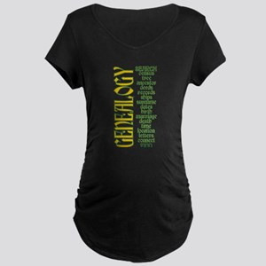 Genealogy List Maternity T-Shirt
