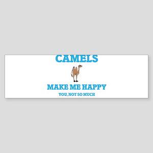 Camels Make Me Happy Bumper Sticker