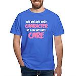 Like I Care White-Pink Dark T-Shirt