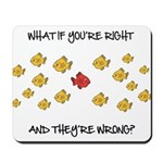 What if you're right Mousepad