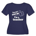 I'm a Teacher Plus Size T-Shirt