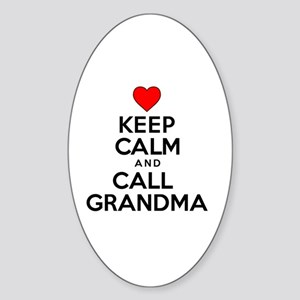 Keep Calm Call Grandma Sticker (Oval)