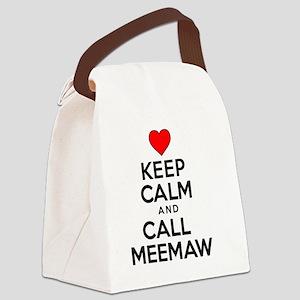 Keep Calm Call Meemaw Canvas Lunch Bag