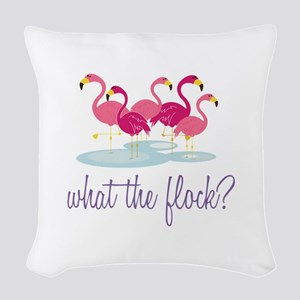 What The Flock Woven Throw Pillow