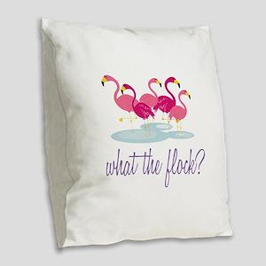What The Flock Burlap Throw Pillow