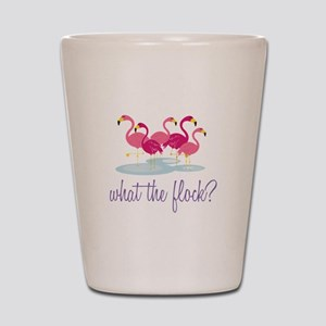 What The Flock Shot Glass