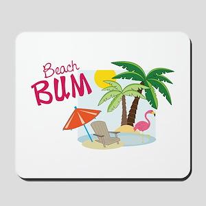 Beach Bum Mousepad