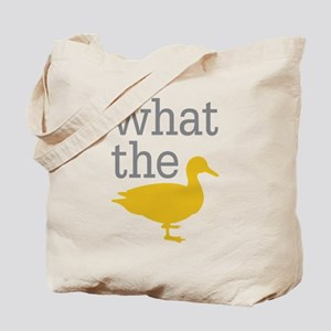 What The Duck? Tote Bag