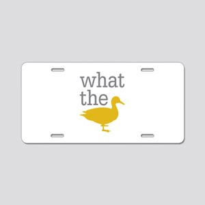 What The Duck? Aluminum License Plate