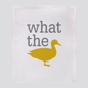 What The Duck? Throw Blanket