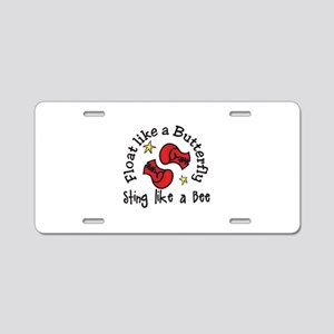 Sting Like A Bee Aluminum License Plate