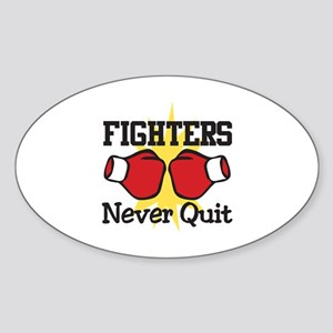 Fighters Never Quit Sticker