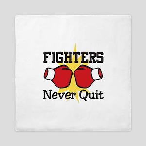 Fighters Never Quit Queen Duvet