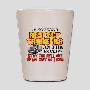 Respect Truckers Shot Glass
