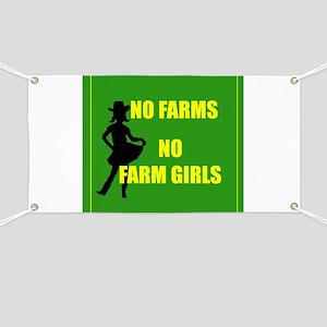 NO farms no farm girls funny woman Banner