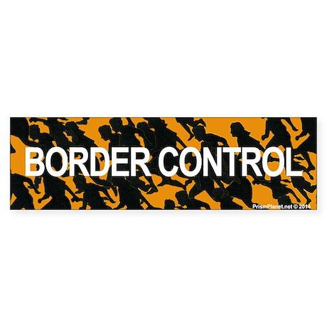 Border Control Bumper Sticker